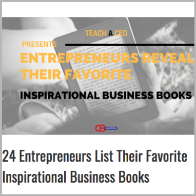 24 Entrepreneurs List Their Favorite Inspirational Business Books
