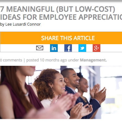 7 Meaningful (But Low-Cost) Ideas For Employee Appreciation
