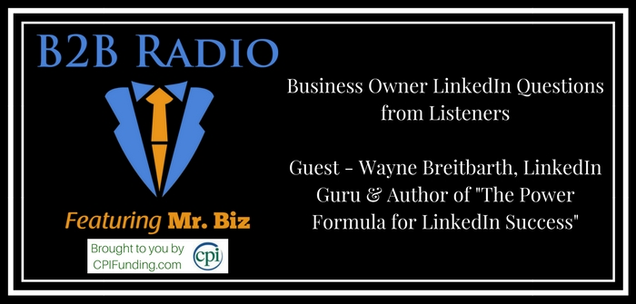 Business Owner LinkedIn Questions from Listeners