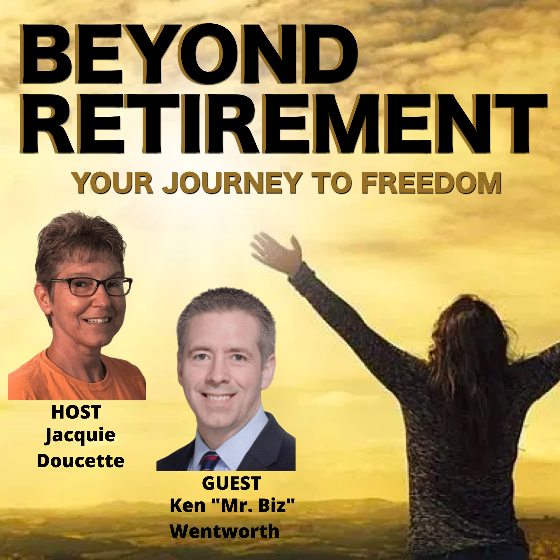 Beyond Retirement Podcast: The Best Ways to Reach Your Full Potential