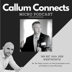 Mr. Biz on the CallumConnects Podcast